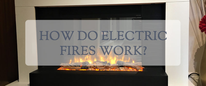 How Do Electric Fires Work
